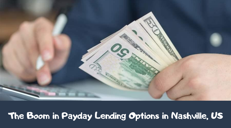 The Boom in Payday Lending Options in Nashville, US